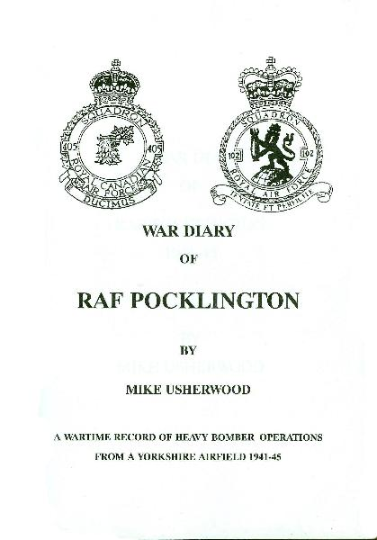 The War Diary of RAF  Pocklington by Mike Usherwood